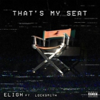 Eligh - That's My Seat ft. Locksmith Artwork