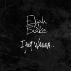 Elijah Blake - I Just Wanna.. Artwork
