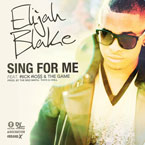 Elijah Blake ft. Rick Ross & Game - Sing For Me Artwork