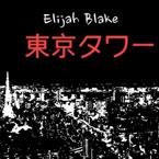 Elijah Blake - Towers of Tokyo Artwork