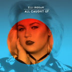 Elli Ingram - All Caught Up Artwork
