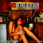 El Prez ft. Aleon Craft - In the Kitchen Artwork