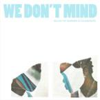 Elujay - We Don't Mind ft. Samaria & Caleborate Artwork