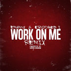 Emanny ft. Crooked I - Work on Me (Remix) Artwork