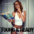 Emanny ft. Jadakiss - Young & Ready Artwork