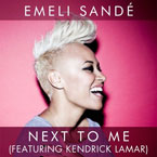 Emeli Sandé ft. Kendrick Lamar - Next to Me Artwork