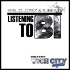 Emilio Lopez &amp; RJBeats - Listenin&#8217; To B.I. Artwork