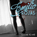 Emilio Rojas - Close to Me Artwork