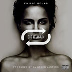 Emilio Rojas - Did It Again Artwork