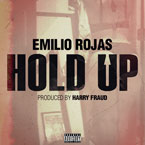 Emilio Rojas - Hold Up Artwork