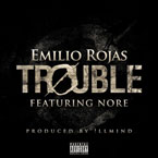 Emilio Rojas ft. N.O.R.E. - Trouble Artwork