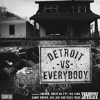 Eminem, Royce Da 5'9, Big Sean, Danny Brown, Dej Loaf & Trick Trick - Detroit Vs. Everybody Artwork