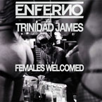 Trinidad James - Females Welcomed (Enferno Remix) Artwork