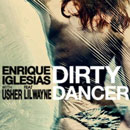Enrique Iglesias ft. Usher &amp; Lil Wayne - Dirty Dancer Artwork