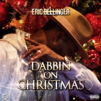 Eric Bellinger - Dabbin On Christmas Artwork