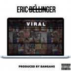 Eric Bellinger - Viral Artwork