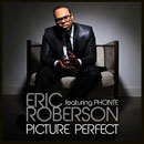 Eric Roberson ft. Phonte - Picture Perfect Artwork