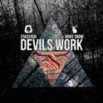Eskeerdo ft. Miike Snow - Devils Work Artwork
