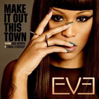 Eve ft. Gabe Saporta (of Cobra Starship) - Make It Out This Town Artwork