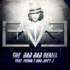 Eve ft. Pusha T & Juicy J - She Bad Bad (Remix) Artwork