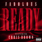 Fabolous ft. Chris Brown - Ready Artwork