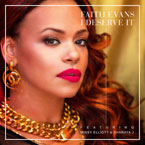 Faith Evans ft. Missy Elliot & Sharaya J. - I Deserve It Artwork