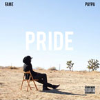 Fame ft. Paypa - Pride Artwork