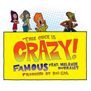 Famous ft. Melanie Durrant - This Chick Is Crazy Artwork