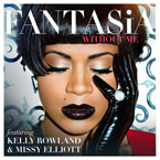 Fantasia ft. Kelly Rowland & Missy Elliott - Without Me Artwork