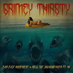 Far East Movement x Rell The Soundbender ft. YG - Grimey Thirsty Artwork
