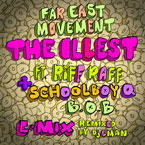 Far East Movement ft. Riff Raff, ScHoolboy Q & B.o.B - THE ILLEST (Remix) Artwork
