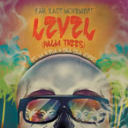 Far East Movement ft. Sha Sha Jones - Level (Palm Trees) Artwork