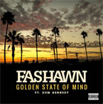 Fashawn ft. Dom Kennedy - Golden State of Mind Artwork