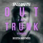 Fashawn - Out the Trunk (Remix) ft. Busta Rhymes Artwork