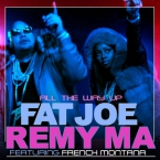 Fat Joe & Remy Ma - All The Way Up ft. French Montana Artwork