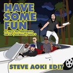 DJ Felli Fel ft. Cee-Lo Green, Pitbull & Juicy J - Have Some Fun (Steve Aoki Edit) Artwork