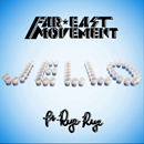 Far East Movement ft. Rye Rye - Jello Artwork