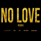 Fern (of Social Club) - No Love (Remix) ft. Cap 1, Andy Mineo & Clemm Rishad Artwork