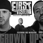 First Division ft. Roc Marciano - Grown Ups Artwork