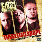 First Division ft. Supastition - Three Times Dope Artwork