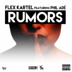 Flex Kartel ft. Phil Adé - Rumors Artwork