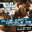 Flo Rida ft. David Guetta - Club Can't Handle Me Artwork