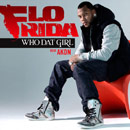 Flo Rida ft. Akon - Who Dat Girl Artwork