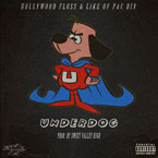 Hollywood FLOSS ft. Like (of Pac Div) - Underdog (Remix) Artwork