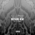 Fly Commons ft. Clyde Carson & Locksmith - Nothing New Artwork