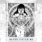 Flying Lotus x Kendrick Lamar - Never Catch Me Artwork