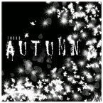 Focus… - AUTUMN Artwork