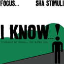 Focus… ft. Sha Stimuli - I Know… Artwork