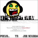 Focus… ft. T3 & Joe Scudda - The Hard Way Artwork