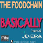 The Foodchain ft. JD Era - Basically (Remix) Artwork